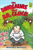 THE DINOSAURS MEET DR. CLOCK