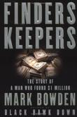 FINDERS KEEPERS by Mark Bowden