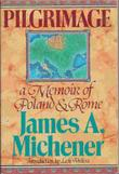 PILGRIMAGE by James A. Michener