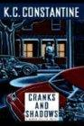 CRANKS AND SHADOWS by K.C. Constantine