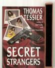 SECRET STRANGERS