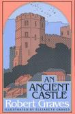 AN ANCIENT CASTLE by Robert Graves