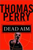 DEAD AIM by Thomas Perry