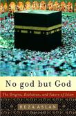 NO GOD BUT GOD by Reza Aslan