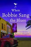 WHEN BOBBIE SANG THE BLUES