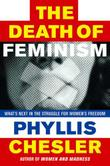 THE DEATH OF FEMINISM