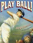PLAY BALL! by Jorge Posada