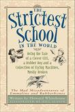 THE STRICTEST SCHOOL IN THE WORLD by Howard Whitehouse