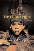 THE FIRE OF ORIGINS