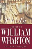 PRIDE by William Wharton