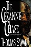 THE CêZANNE CHASE