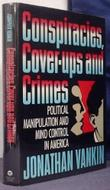 CONSPIRACIES, COVER-UPS, AND CRIMES by Jonathan Vankin