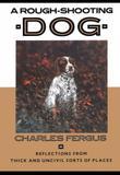 A ROUGH-SHOOTING DOG