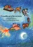 TROUBLE AT CHRISTMAS by Russell Johnson
