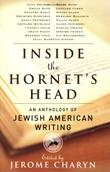 INSIDE THE HORNET'S HEAD by Jerome Charyn