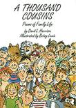 A THOUSAND COUSINS by David L. Harrison