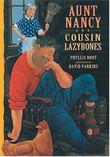AUNT NANCY AND COUSIN LAZYBONES by Phyllis Root