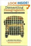 DISMANTLING DESEGREGATION