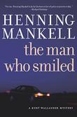 THE MAN WHO SMILED by Henning Mankell