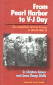 FROM PEARL HARBOR TO V-J DAY