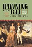 DAWNING OF THE RAJ