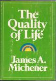 QUALITY OF LIFE by James A. Michener