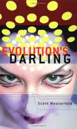 EVOLUTION'S DARLING by Scott Westerfeld