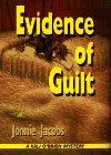 EVIDENCE OF GUILT by Jonnie Jacobs