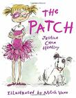 THE PATCH by Justina Chen Headley