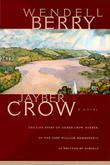 JAYBER CROW by Wendell Berry