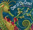 OVER IN THE OCEAN by Marianne Berkes
