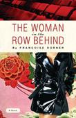 THE WOMAN IN THE ROW BEHIND by Françoise Dorner
