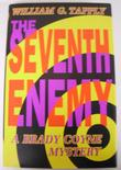 THE SEVENTH ENEMY by William G. Tapply