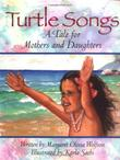 TURTLE SONGS by Margaret Olivia Wolfson