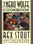 THE NERO WOLFE COOKBOOK by Rex Stout
