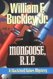 MONGOOSE, R.I.P by William F. Buckley Jr.