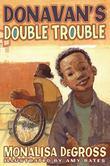DONAVAN'S DOUBLE TROUBLE