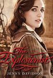 THE EXPLOSIONIST by Jenny Davidson