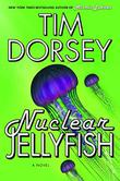 NUCLEAR JELLYFISH by Tim Dorsey