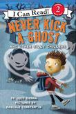 Cover art for NEVER KICK A GHOST AND OTHER SILLY CHILLERS