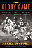 THE GLORY GAME by Frank Gifford
