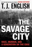 Cover art for THE SAVAGE CITY
