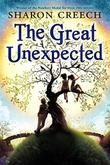 THE GREAT UNEXPECTED by Sharon Creech