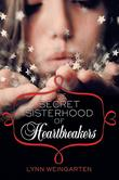 Cover art for THE SECRET SISTERHOOD OF HEARTBREAKERS