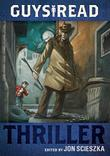 THRILLER by Jon Scieszka