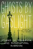 Cover art for GHOSTS BY GASLIGHT