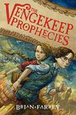 Cover art for THE VENGEKEEP PROPHECIES