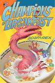CHAMPIONS OF BREAKFAST by Adam Rex