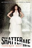Cover art for SHATTER ME