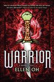 WARRIOR by Ellen Oh
